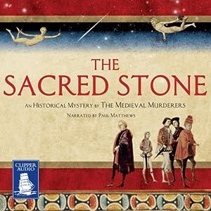 The Sacred Stone | [C.J. Sansom, Bernard Knight, Susanna Gregory, Philip Gooden, Michael Jecks, Ian Morson, Karen Maitland]