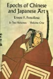 Epochs of Chinese and Japanese Art Vol. 1