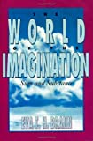 img - for The World of the Imagination book / textbook / text book