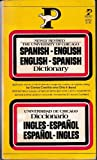 img - for The University of Chicago Spanish-English English-Spanish Dictionary (English and Spanish Edition) book / textbook / text book
