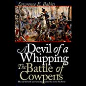 Devil of a Whipping: The Battle of Cowpens | [Lawrence Babits]