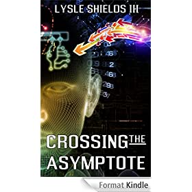 Crossing the Asymptote (English Edition)