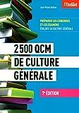 2500 QCM de culture générale 7e édition