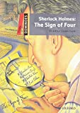 Sherlock Holmes: The Sign of Four: Reader 8. Schuljahr, Stufe 1 (Dominoes, Level 3)