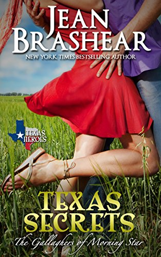 Texas Secrets: The Gallaghers of Morning Star Book 1 (Texas Heroes) (Cowboy Cooking compare prices)