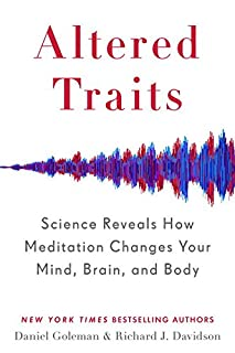 Book Cover: Altered Traits: Science Reveals How Meditation Changes Your Mind, Brain, and Body