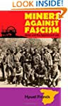 Miners Against Fascism: Wales and the...