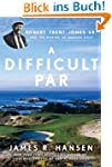 A Difficult Par: Robert Trent Jones S...