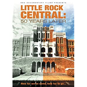 Little Rock Central High : Fifty Years Later