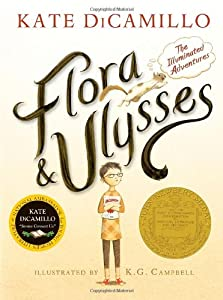 Flora and Ulysses: The Illuminated Adventures by Candlewick