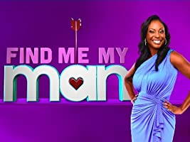 Find Me My Man   Season 1 [HD]