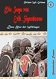Die Saga von Erik Sigurdsson: Das Blut der Wikinger - Erster Band