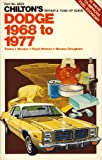 Chilton's Repair & Tune-Up Guide, Dodge 1968 to 1977: Polara, Monaco, Royal Monaco, Monaco Brougham/Part No  6554