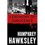 Ceremony of Innocenceby Humphrey  Hawksley