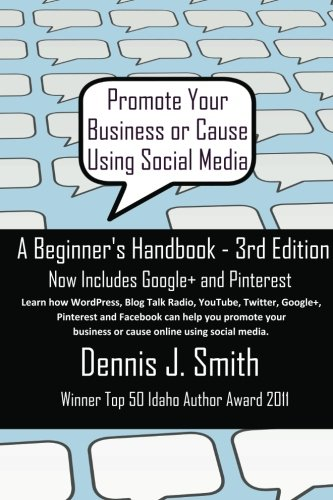 Promote Your Business or Cause Using Social Media: A Beginner's...