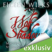 Magische Versuchung (Wolf Shadow 2)   Eileen Wilks