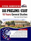 IAS Prelims/CSAT Civil Services: 18 Years General Studies Topic-Wise Solved Papers (1995-2012)