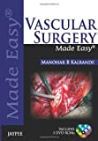 img - for Vascular Surgery Made Easy [With 3 Dvdroms] (Made Easy (Jaypee Publishing)) book / textbook / text book