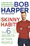 Skinny Habits: The 6 Secrets of Thin...