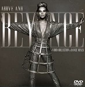 Above & Beyonce Video Collection & Dance Mixes