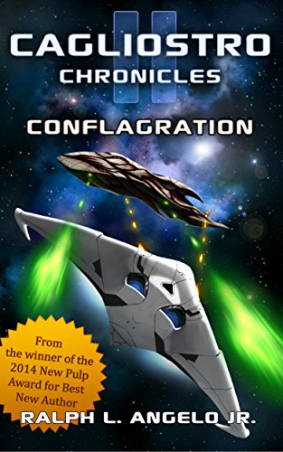 Book: The Cagliostro Chronicles II - Conflagration by Ralph L. Angelo Jr.