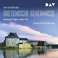 Bretonische Geheimnisse (Kommissar Dupin 7) Hörbuch