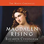 Magdalen Rising: The Beginning | Elizabeth Cunningham