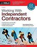 Working With Independent Contractors (Working with Independent Contractors: The Employer's Legal Guide)