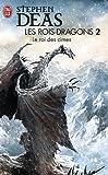 Les rois-dragons, Tome 2 : Le Roi des Cimes