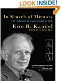 In Search of Memory: The Emergence of a New Science of Mind
