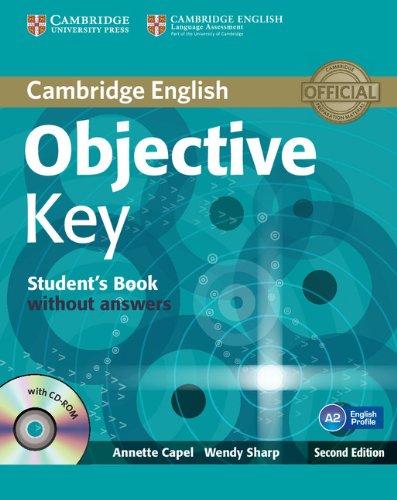 Objective key. Student's book. Without answers. Con espansione online. Per le Scuole superiori. Con CD-ROM
