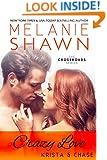 Crazy Love - Krista & Chase (Crossroads, Book 6)