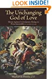 The Unchanging God of Love: Thomas Aquinas and Contemporary Theology on Divine Immutability, Second Edition