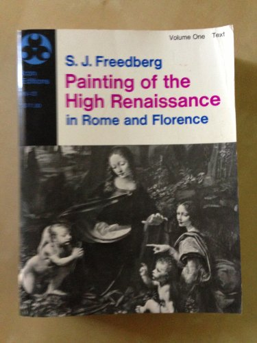 Painting of the High Renaissance in Rome and Florence: Text v. 1