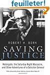 Saving Justice: Watergate, the Saturd...