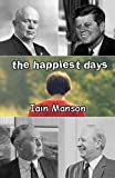 img - for The Happiest Days book / textbook / text book
