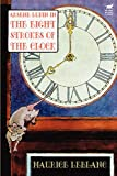 Arsene Lupin in The Eight Strokes of the Clock (0809531429) by LeBlanc, Maurice