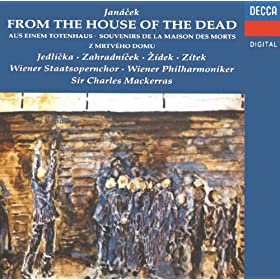 Jan�cek: From the House of the Dead (Z Mrtv�ho Domu) / Act 3 - A j� byl, bratricku, az do svatby zpit!