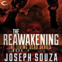 The Reawakening: The Living Dead Trilogy, Book I