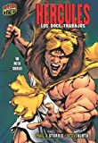 Hercules: Los Doce Trabajos: Un Mito Griego (Graphic Myths & Legends) (Spanish Edition)