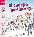 El cuerpo humano (Larousse - Infantil...