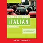 Drive Time Italian: Beginner Level |  Living Language