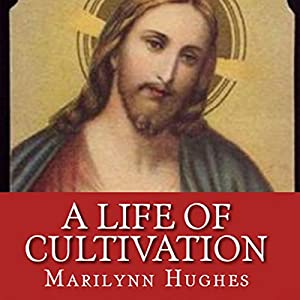 A Life of Cultivation Audiobook