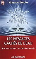 Les messages cachés de l'eau