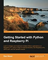 Getting Started with Python and Raspberry Pi Front Cover