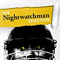The Best of the Nightwatchman Audiobook by  Various Narrated by David Thorpe