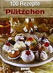 100 Rezepte Pl�tzchen
