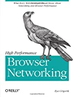 High Performance Browser Networking Front Cover