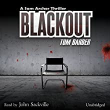 Blackout (       UNABRIDGED) by Tom Barber Narrated by John Sackville