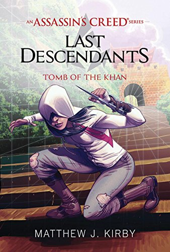 Tomb of the Khan (Last Descendants: An Assassin's Creed Novel Series #2) (Kirby Science Fiction compare prices)